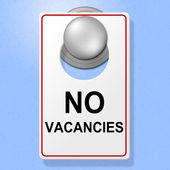 No Vacancies Sign Shows Single Room And Accommodation — Stock Photo