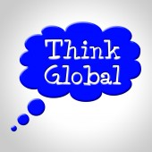 Think Global Means Contemplation Earth And Consider — Stock Photo