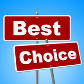 Best Choice Signs Means Number One And Alternative — Stock Photo