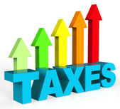 Increase Taxes Shows Taxpayer Duties And Upward — Stock Photo
