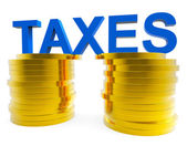 High Taxes Means Duties Duty And Taxpayer — Stock Photo