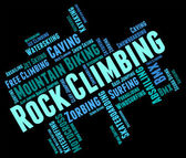 Rock Climbing Represents Word Mountaineer And Extreme — Stock Photo