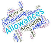 Allowances Word Shows Text Words And Perks — Stock Photo