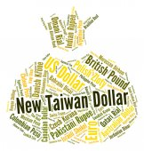 New Taiwan Dollar Shows Exchange Rate And Dollars — Stockfoto