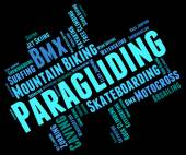 Paragliding Word Shows Wordcloud Paraglider And Parashute — Stock Photo