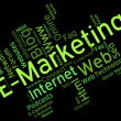 Emarketing Word Shows World Wide Web And Internet — Stock Photo #77145039