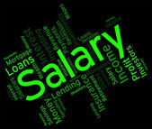 Salary Word Shows Pay Salaries And Employees — Stock Photo