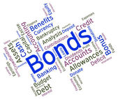Bonds Word Means Financial Obligation And Arrears — Stock Photo