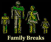 Family Breaks Shows Go On Leave And Families — Stock Photo