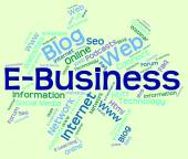 Ebusiness Word Represents World Wide Web And Biz — Stock Photo