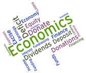 Economics Word Indicates Economy Economizing And Fiscal — Stock Photo