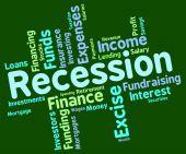 Recession Word Represents Financial Crisis And Bankrupt — Stock Photo