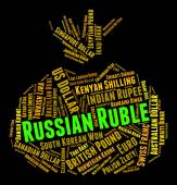 Russian Ruble Represents Foreign Currency And Currencies — Stock Photo