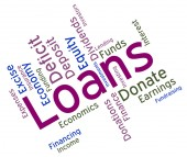 Loans Word Shows Borrow Funding And Borrowing — Stock Photo