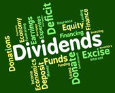 Dividends Word Shows Stock Market And Trading — Stock Photo