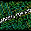 Gadgets For Kids Indicates Mod Con And Widget — Stock Photo #80282244