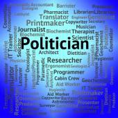Politician Job Indicates Member Of Parliament And Career — Stock Photo