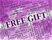 Free Gift Indicates With Our Compliments And Celebrate — Stock Photo