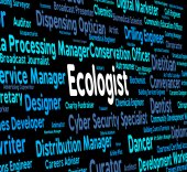 Ecologist Job Represents Occupation Environment And Employment — Stock Photo