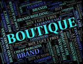 Boutique Word Means Commercial Activity And Apparel — Stock Photo