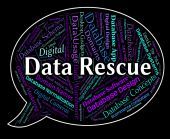 Data Rescue Shows Set Free And Bytes — Stock Photo