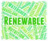Renewable Word Shows Go Green And Recyclable — Stock Photo