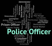 Police Officer Represents Law Enforcement And Administrator — Stock Photo