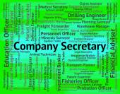 Company Secretary Means Clerical Assistant And Administrator — Stock Photo