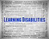 Learning Disabilities Words Means Special Education And Developm — Stock Photo