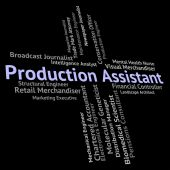 Production Assistant Represents Helper Jobs And Job — Stock Photo