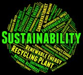 Sustainability Word Indicates Sustainable Recycling And Conserve — Stock Photo