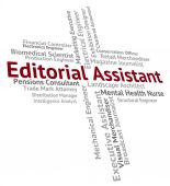 Editorial Assistant Represents Subordinate Helper And Deputy — Stock Photo