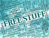 Free Stuff Indicates With Our Compliments And Goods — Stock Photo