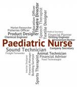 Paediatric Nurse Represents Text Carer And Paediatrician — Stock Photo