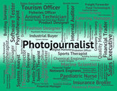 Photojournalist Job Represents War Correspondent And Cameraman — Stock Photo
