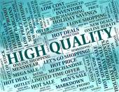 High Quality Means Number One And Approve — Stock Photo