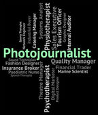 Photojournalist Job Represents War Correspondent And Career — Stock Photo