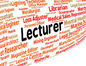 Lecturer Job Means Give Lessons And Address — Stock Photo