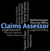 Claims Assessor Means Employment Jobs And Claiming — Stock Photo