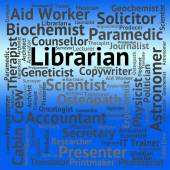 Librarian Job Shows Book Words And Library — Stock Photo