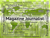Magazine Journalist Indicates Lobby Correspondent And Commentato — Stock Photo