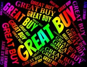 Great Buy Means Outstanding Impressive And Words — Stock Photo