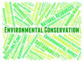 Environmental Conservation Indicates Earth Day And Conserve — Stock Photo