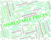 Unbeatable Prices Represents Excellent Sensational And Wonderful — Stock Photo