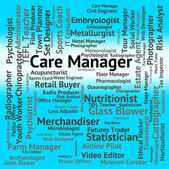 Care Manager Represents Looking After And Administrator — Stock Photo