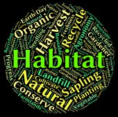 Habitat Word Shows Animal Text And Dwelling — Stock Photo