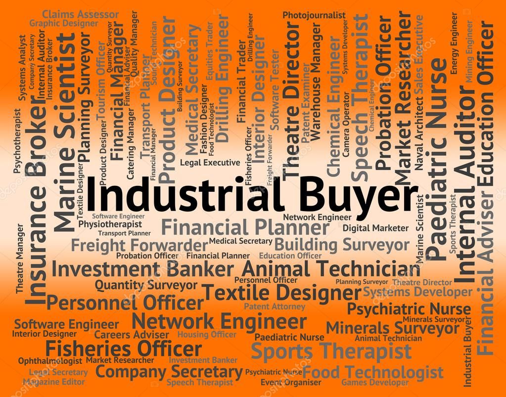 industrial buyer indicates job industries and words stock photo industrial buyer indicates job industries and words stock photo 80977274