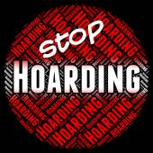 Stop Hoarding Represents Squirrel Away And Amass — Stock Photo
