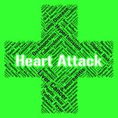 Heart Attack Indicates Cardiac Arrests And Ailments — Stock Photo