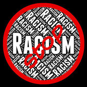 Stop Racism Means Warning Sign And Chauvinism — Stock Photo